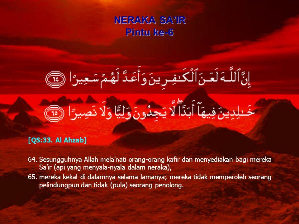 NERAKA SA'IR Pintu ke-6 [QS:33. Al Ahzab]